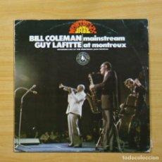 Discos de vinilo: BILL COLEMAN / GUY LAFITTE - MAINSTREAM AT MONTREUX - LP. Lote 144477045