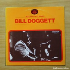 Discos de vinilo: BILL DOGGETT - BILL DOGGETT - LP. Lote 144479498