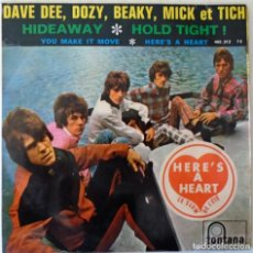 Dischi in vinile: DAVE DEE, DOZY, BEAKY, MICK ET TICH - HIDEWAY+ 3 TEMAS FONTANA - 1966. Lote 247988050