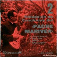 Discos de vinilo: PADRE MARIVER – 2 COLECCIÓN DE CANCIONES DEL PADRE MARIVER - EP SPAIN 1969 - SANDIEGO SAN-134 . Lote 144484786