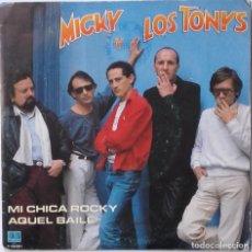 Discos de vinilo: MICKY Y LOS TONYS: MI CHICA ROCKY. Lote 201483900