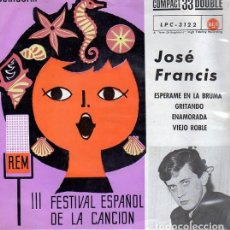 Discos de vinilo: JOSÉ FRANCIS - ESPÉRAME EN LA BRUMA + 3 - EP RCA SPAIN 1961. . Lote 144517806