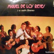 Discos de vinilo: MIGUEL DE LOS REYES Y SU CUADRO FLAMENCO. Lote 144517886