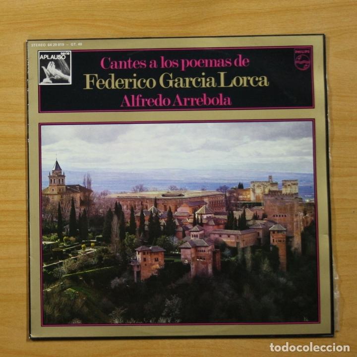 ALFREDO ARREBOLA - CANTES A LOS POEMAS DE FEDERICO GARCIA LORCA - LP (Música - Discos - LP Vinilo - Clásica, Ópera, Zarzuela y Marchas)