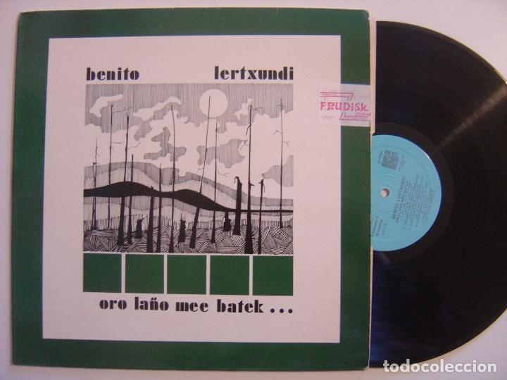 BENITO LERTXUNDI - ORO LAÑO MEE BATEK - LP CON INSERTO - ELKAR (Música - Discos - LP Vinilo - Solistas Españoles de los 70 a la actualidad)