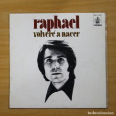 Disques de vinyle: RAPHAEL - VOLVERE A NACER - LP. Lote 144570065