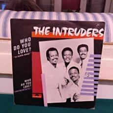 Discos de vinilo: THE INTRUDERS, WHO DO YOU LOVE?. Lote 144580744