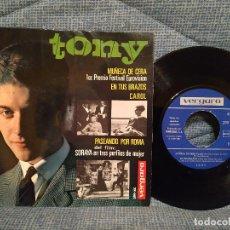 Discos de vinilo: TONY - MUÑECA DE CERA / EN TUS BRAZOS / CAROL / PASEANDO POR ROMA - EP AÑO 1965 VERGARA COMO NUEVO. Lote 144592978
