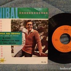 Discos de vinilo: ANIBAL - QUE FAMILIA MAS ORIGINAL / QUE SE MUERAN LOS FEOS + 2 - EP MARFER AÑO 1966 EXCELENTE ESTADO. Lote 144593418