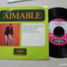 Discos de vinilo: AIMABLE DOCTOR ZHIVAGO SINGLE VINYL MADE IN SPAIN 1967. Lote 144595026