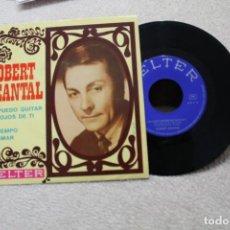 Discos de vinilo: ROBERT JEANTAL NO PUEDO QUITAR MIS OJOS DE TI SINGLE VINYL MADE IN SPAIN 1969. Lote 144595238
