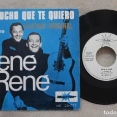 Discos de vinilo: RENE & RENE LO MUCHO QUE TE QUIERO SINGLE VINYL MADE IN SPAIN 1969 PROMOCIONAL. Lote 144602298