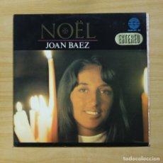 Discos de vinilo: JOAN BAEZ - NOEL - LP. Lote 144616242