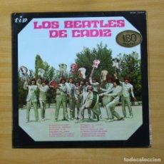 Discos de vinilo: LOS BEATLES DE CADIZ - LOS BEATLES DE CADIZ - LP. Lote 144617052