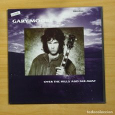 Discos de vinilo: GARY MOORE - OVER THE HILLS AND FAR AWAY - MAXI. Lote 210594587