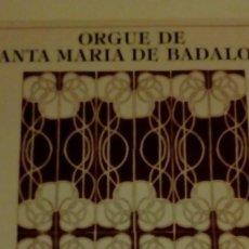 Discos de vinilo: ORGUE DE SANTA MARIA DE BADALONA - MONTSERRAT TORRENT. Lote 144633086