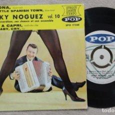Discos de vinilo: JACKY NOGUEZ SON ACCORDEON RAMONA SINGLE VINYL MADE IN FRANCE RAREZA. Lote 144644342