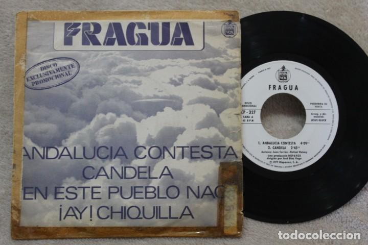 FRAGUA ANDALUCIA CONTESTA SINGLE VINYL MADE IN SPAIN 1979 PROMOCIONAL (Música - Discos - Singles Vinilo - Flamenco, Canción española y Cuplé)