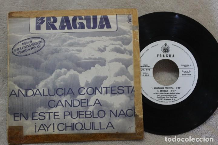 Discos de vinilo: FRAGUA ANDALUCIA CONTESTA SINGLE VINYL MADE IN SPAIN 1979 PROMOCIONAL - Foto 2 - 144646046