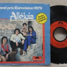 Discos de vinilo: ALLELUIA GRAND PRIX EUROVISION 1979 SINGLE VINYL MADE IN FRANCE 1979. Lote 144646314