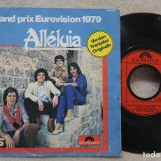 Discos de vinilo: ALLELUIA GRAND PRIX EUROVISION 1979 SINGLE VINYL MADE IN FRANCE 1979. Lote 144646314