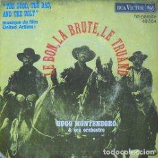 Discos de vinilo: SG ENNIO MORRICONE ; LE BON, LA BRUTE, LE TRUAND ( EL BUENO EL FEO Y EL MALO ). Lote 144652574