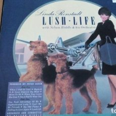 Discos de vinilo: LINDA RONSTADT WITH NELSON RIDDLE & HIS ORCHESTRA LUSH LIFE LP SPAIN INSERTO. Lote 258169990