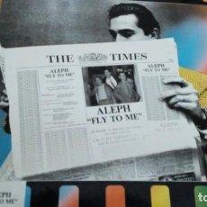 Discos de vinilo: ALEPH FLY TO ME MAXI ITALO DISCO. Lote 144655122