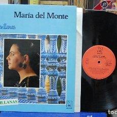 Discos de vinilo: MARIA DEL MONTE. CÁNTAME SEVILLANAS. HORUS 1988, REF. 41029. LP. Lote 144685314