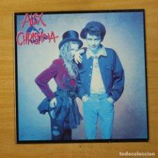 Discos de vinilo: ALEX & CHRISTINA - ALEX & CHRISTINA - LP. Lote 144713216