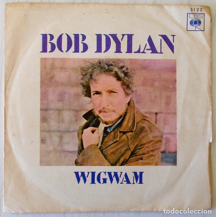 BOB DYLAN - WIGWAM C B S - 1970 (Música - Discos - Singles Vinilo - Pop - Rock - Extranjero de los 70)