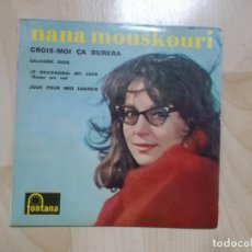 Discos de vinilo: NANA MOUSKOURI ?– CROIS-MOI CA DURERA FONTANA 460.842 MEDIUM. Lote 144772738