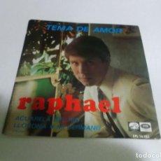 Discos de vinilo: RAPHAEL/ TEMA DE AMOR /ACUARELA DEL RÍO / LLORONA / MI HERMANO, EMI ODEON,EPL 14.385, DEL 1967.. Lote 144788282
