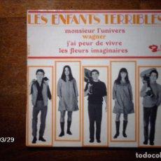 Discos de vinilo: LES ENFANTS TERRIBLES - MONSIEURS L´UNIVERSE + WAGNER + J´AI PEUR DE VIVRE + LES FLEURS IMAGI. Lote 144798034