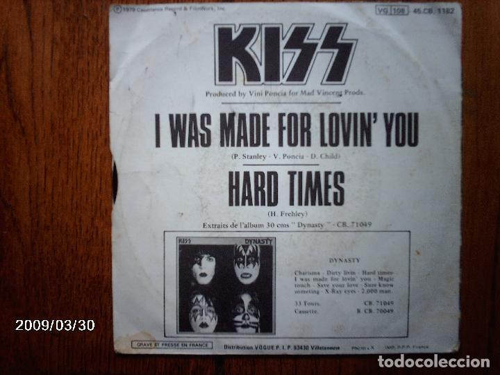 Discos de vinilo: kiss - i was made for lovin´ you + hards times - Foto 2 - 144800598