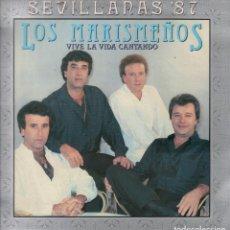 Discos de vinilo: LOS MARISMEÑOS - VIVE LA VIDA CANTANDO / LP HISPAVOX DE 1987 RF-7046 , BUEN ESTADO. Lote 144819206