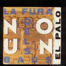 Discos de vinilo: LA FURA DELS BAUS PROMO 45 RPM EL PALO . Lote 144828514