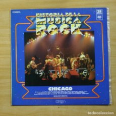 Discos de vinilo: CHICAGO - HISTORIA DE LA MUSICA ROCK - LP. Lote 144841877