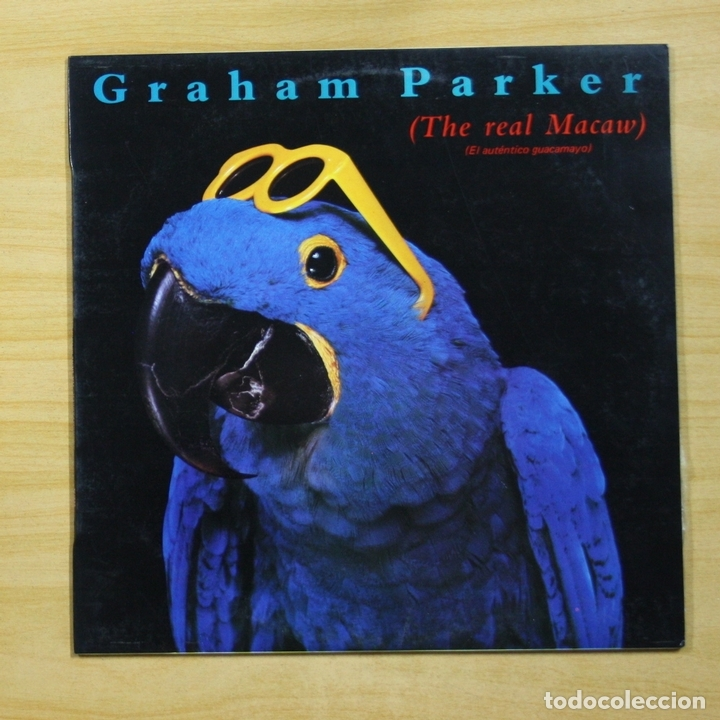GRAHAM PARKER - THE REAL MACAW - LP (Música - Discos - LP Vinilo - Pop - Rock - New Wave Extranjero de los 80)