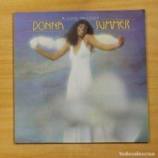 Discos de vinilo: DONNA SUMMER - A LOVE TRILOGY - LP. Lote 214124613