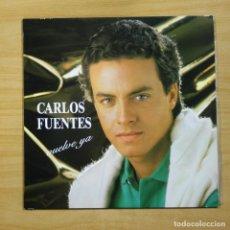 Discos de vinilo: CARLOS FUENTES - VUELVE YA - MAXI. Lote 144867781