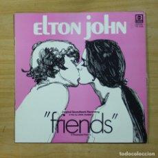 Discos de vinilo: ELTON JOHN - FRIENDS - MAXI. Lote 144868552