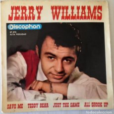 Discos de vinilo: JERRY WILLIAMS - SAVE ME + 3 TEMAS DISCOPHON - 1964. Lote 144875142