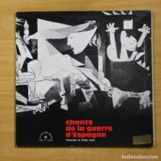 Discos de vinilo: VARIOS - CHANTS DE LA GUERRE DՅSPAGNE - GATEFOLD - LP. Lote 144875993