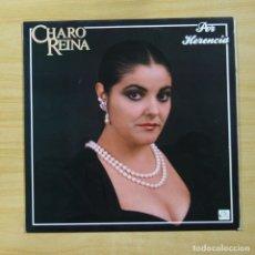 Discos de vinilo: CHARO REINA - POR HERENCIA - LP. Lote 144877349