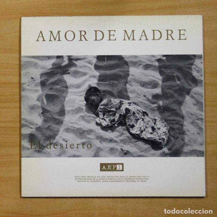 Discos de vinilo: AMOR DE MADRE - BOCHORNO / EL DESIERTO - MAXI - Foto 2 - 183409663