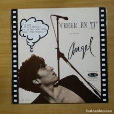 Discos de vinilo: ANGEL SORIA - CREER EN TI - MAXI. Lote 144881614