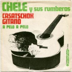 Discos de vinilo: CHELE – CASATSCHOK GITANO - SG SPAIN 1968 - DISCOPHON S-5062 . Lote 144882426