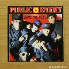 Discos de vinilo: PUBLIC ENEMY - BRING THE NOISE - SINGLE. Lote 144882486