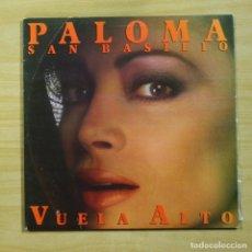 Discos de vinilo: PALOMA SAN BASILIO - VUELA ALTO - GATEFOLD - LP. Lote 144882530